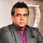 Paresh Rawal Indian Actor, Producer, Politician