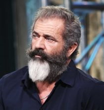 Mel Gibson Actor, Producer, Director
