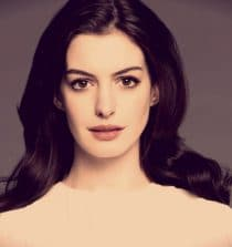 Anne Hathaway  Actress and Singer