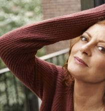 Susan Sarandon Actress and Activist.