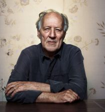 Werner Herzog Film Director, Screenwriter, Author, Actor, Opera Director