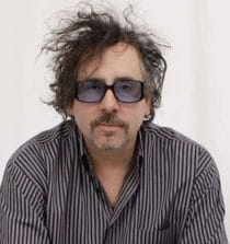 Tim Burton Filmmaker, Artist, Writer and Animator.