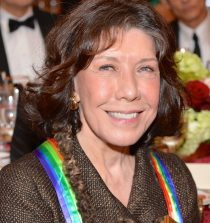 Lily Tomlin Actress, Comedian, Writer, Singer, Producer