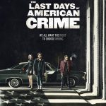 The Last Days of American Crime poster 150x150
